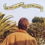 The Folk Implosion - One part lullaby