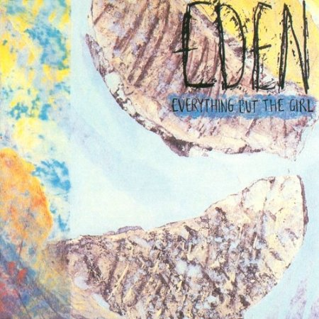 4. Everything But The Girl - Eden