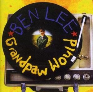 Ben Lee - Grandpaw would