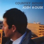 Josh Rouse - Country house city mouse