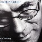 Dick Annegarn - Un' ombre
