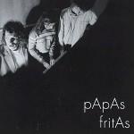 Papas Fritas - Papas Fritas