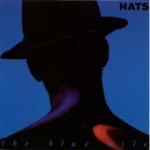 The Blue Nile - Hats