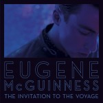 Eugene McGuinness - The invitation to the voyage