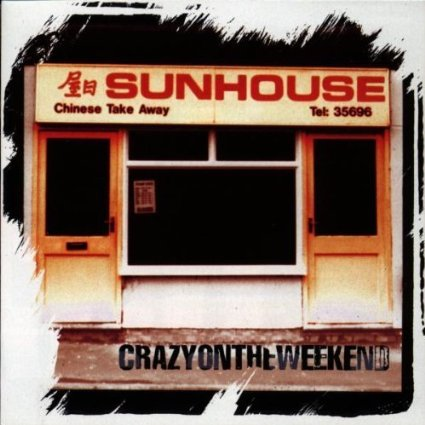 Sunhouse - Crazy on the weekend