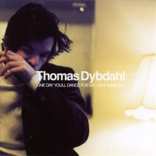 Thomas_Dybdahl_-_One_day_you'll_dance_for_me_New_York_City