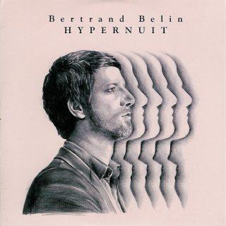 Bertrand Belin - Hypernuit