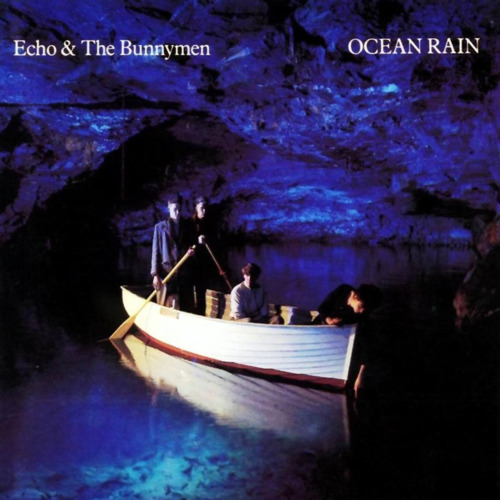 8. Echo & the Bunnymen - Ocean rain