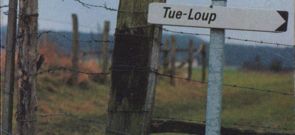 Tue-Loup - La Bancale