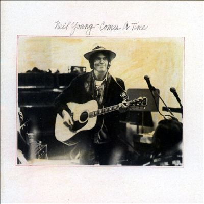 Neil Young - Comes a time
