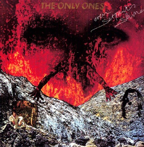 The Only Ones - Even serpents shine