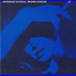 Marianne Faithfull - Broken English